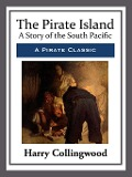 The Pirate Island - Harry Collingwood