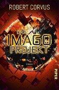 Das Imago-Projekt - Robert Corvus