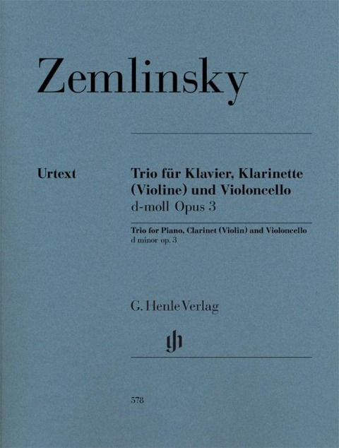 Trio für Klavier, Klarinette (Violine) und Violoncello d-moll op. 3 - Alexander Zemlinsky