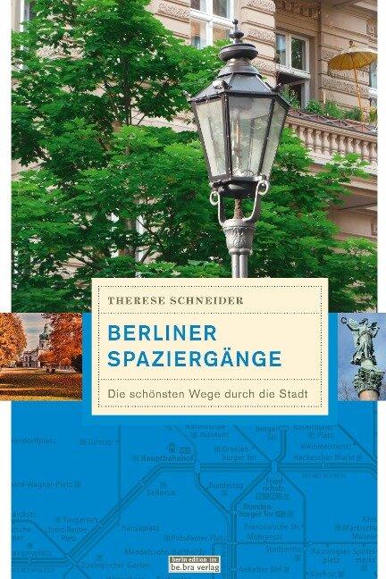 Berliner Spaziergänge - Therese Schneider