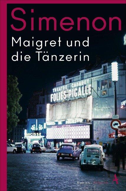 Maigret und die Tänzerin - Georges Simenon
