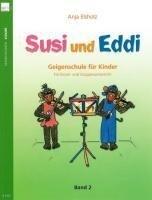 Susi und Eddi 02 - Anja Elsholz