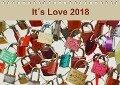 It¿s Love 2018 (Tischkalender 2018 DIN A5 quer) Dieser erfolgreiche Kalender wurde dieses Jahr mit gleichen Bildern und aktualisiertem Kalendarium wiederveröffentlicht. - Ines Meyer