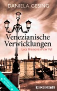 Venezianische Verwicklungen - Daniela Gesing