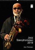 Jazz Saxophonisten 2019 (Wandkalender 2019 DIN A2 hoch) - Sven Thielmann