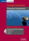 Trainings inszenieren: Prozesse inszenieren - Sandra Masemann, Barbara Messer