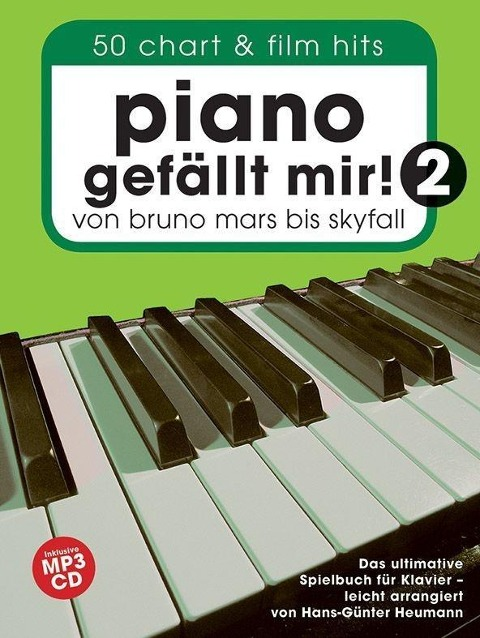 piano gefällt mir! 2 - 50 chart und film hits von bruno mars bis skyfall - Buch & CD -