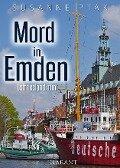 Mord in Emden. Ostfrieslandkrimi - Susanne Ptak