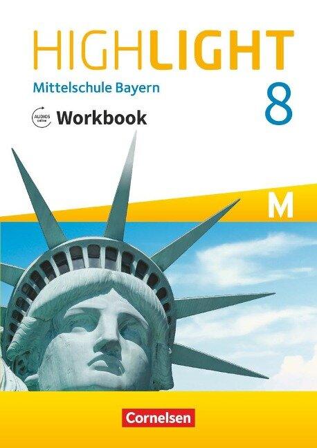 Highlight 8. Jahrgangsstufe - Mittelschule Bayern - Workbook mit Audios online -