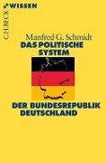 Das politische System der Bundesrepublik Deutschland - Manfred G. Schmidt