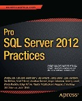 Pro SQL Server 2012 Practices - Chris Shaw, Jason Strate, Herve Roggero, TJay Belt, Jonathan Gardner