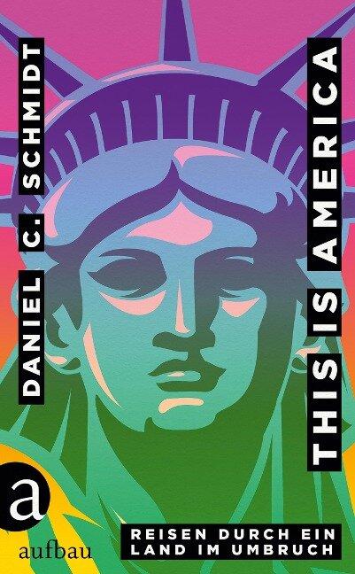 This is America - Daniel C. Schmidt