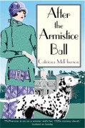 After the Armistice Ball - Catriona Mcpherson