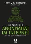 Die Kunst der Anonymität im Internet - Kevin Mitnick