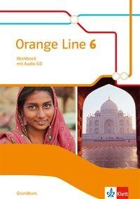 Orange Line 6 Grundkurs. Workbook mit Audio-CD Klasse 10 -