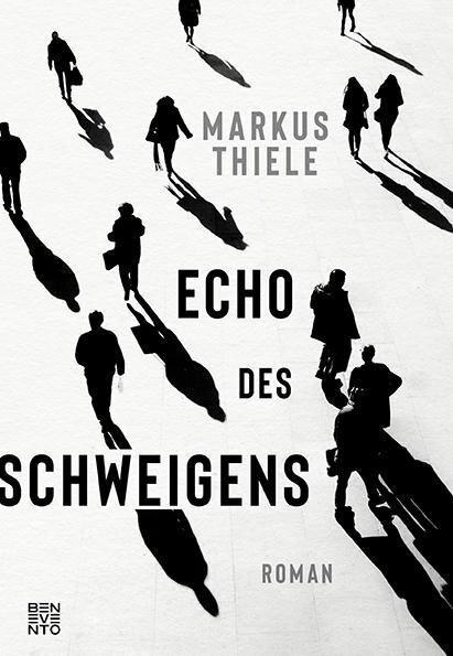 Echo des Schweigens - Markus Thiele