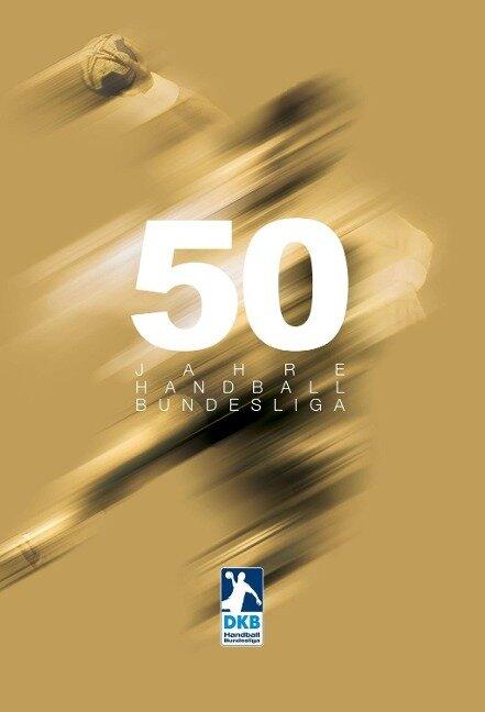 50 Jahre Handball-Bundesliga - Arnulf Beckmann, Erik Eggers