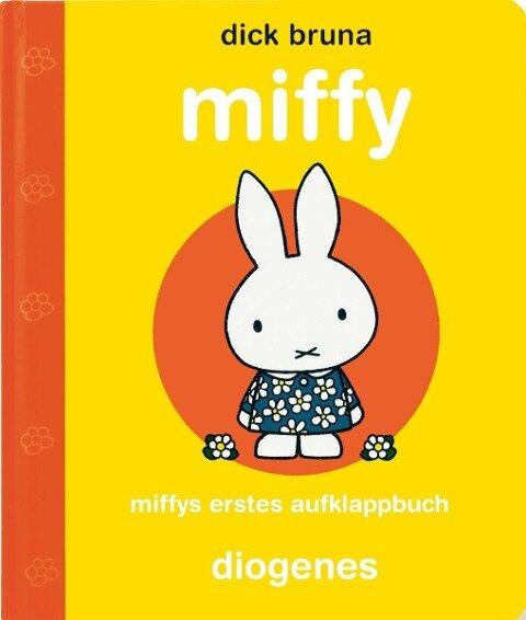 Miffys erstes Aufklappbuch - Dick Bruna