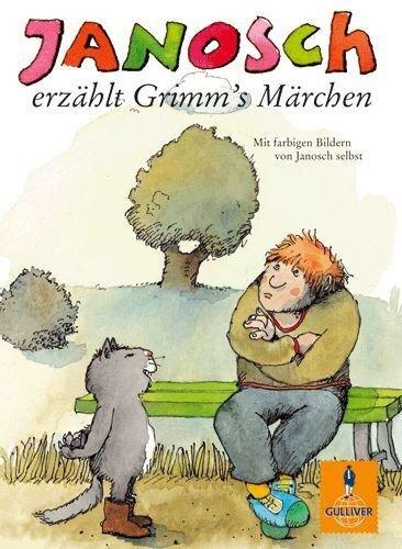 Janosch erzählt Grimm's Märchen