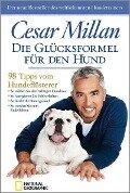 Die Glücksformel für den Hund - Cesar Millan