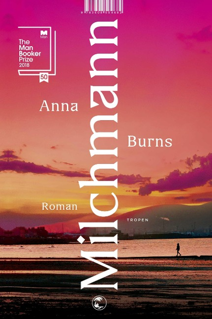 Milchmann - Anna Burns
