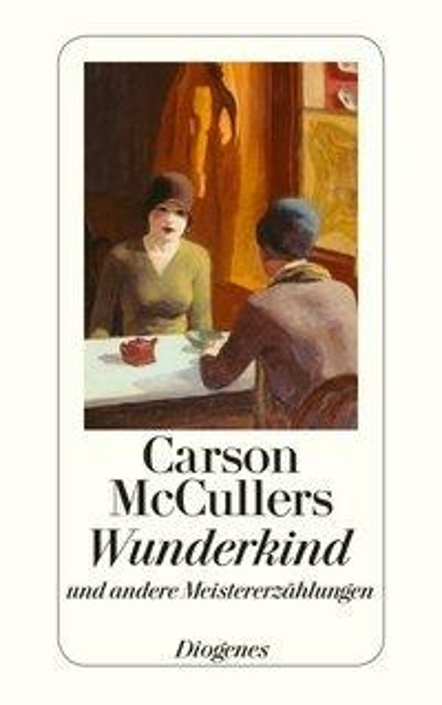 Wunderkind und andere Meistererzählungen - Carson McCullers