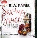Saving Grace - Bis dein Tod uns scheidet - B. A. Paris
