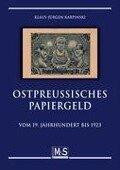 Ostpreußisches Papiergeld - Klaus-Jürgen Karpinski