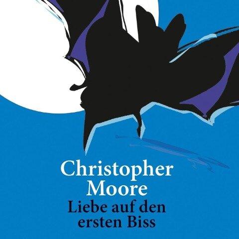 Liebe auf den ersten Biss - Christopher Moore
