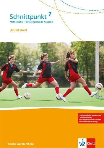 Schnittpunkt Mathematik - Differenzierende Ausgabe für Baden-Württemberg / Arbeitsheft mit Lösungsheft 7. Schuljahr -