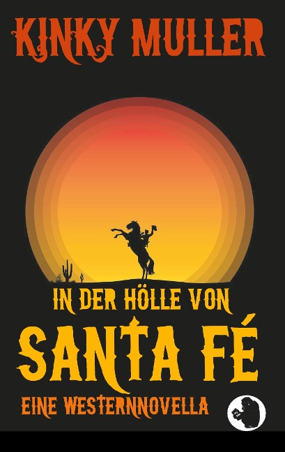 In der Hölle von Santa Fé - Kinky Muller, Apraham B. Albee