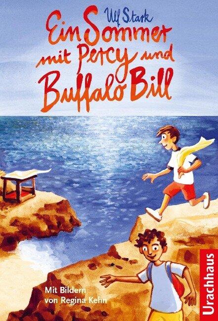 Ein Sommer mit Percy und Buffalo Bill - Ulf Stark