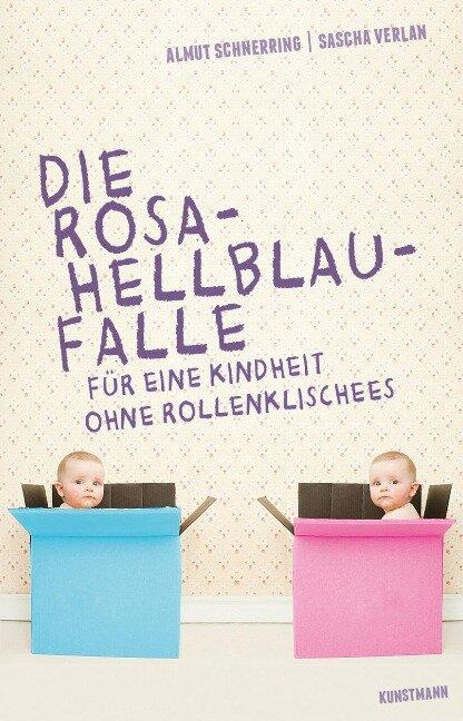 Die Rosa-Hellblau-Falle - Almut Schnerring, Sascha Verlan