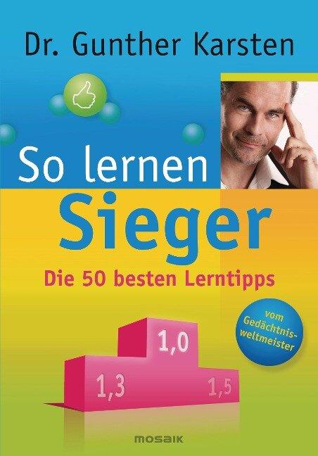 So lernen Sieger - Gunther Karsten