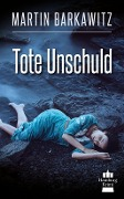 Tote Unschuld - Martin Barkawitz
