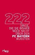 222 Dinge, die Sie bisher noch nicht über den FC Bayern wussten -