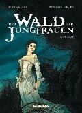 Der Wald der Jungfrauen 01. Verrat - Jean Dufaux