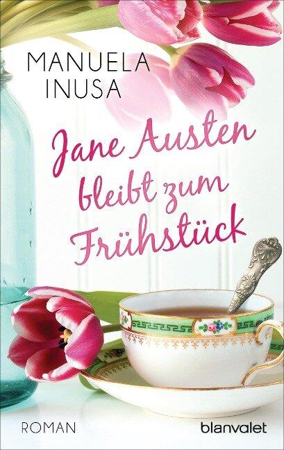 Jane Austen bleibt zum Frühstück - Manuela Inusa