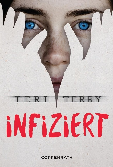 Infiziert (Bd.1) - Teri Terry