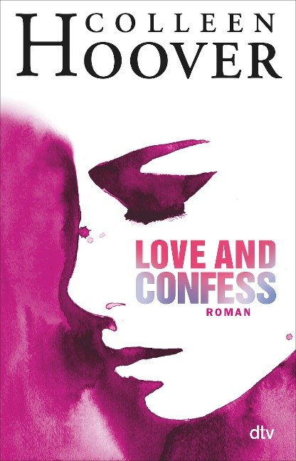 Love and Confess - Colleen Hoover