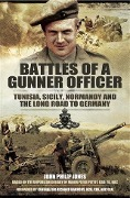 Battles of a Gunner Officer - Peter Pettit