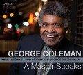 A Master Speaks - George/Ledonne Coleman