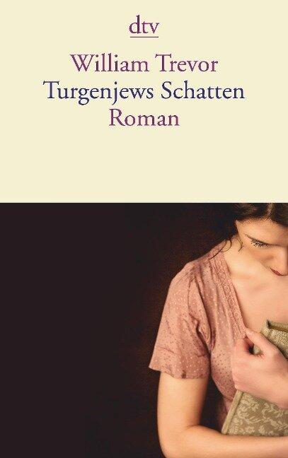Turgenjews Schatten - William Trevor