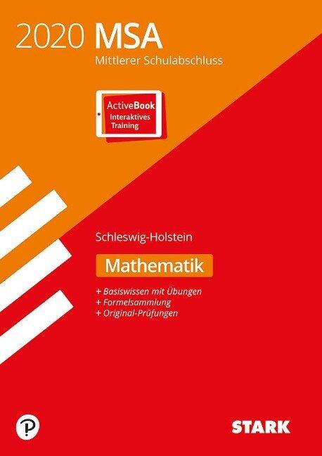 STARK Original-Prüfungen und Training MSA 2020 - Mathematik - Schleswig-Holstein -
