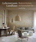 Lebenstraum Landhaus - Caroline Clifton-Mogg