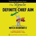 The Miracle of a Definite Chief Aim - Mitch Horowitz