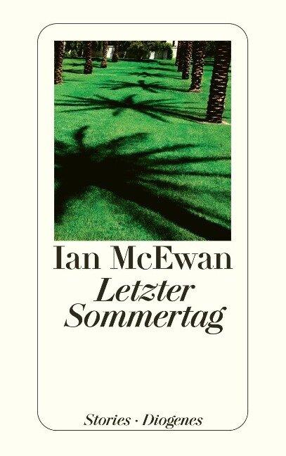 Letzter Sommertag - Ian McEwan