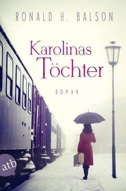 Karolinas Töchter - Ronald H. Balson