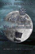 Åsfrid und der Vollmondnebel - Anke Bergmann