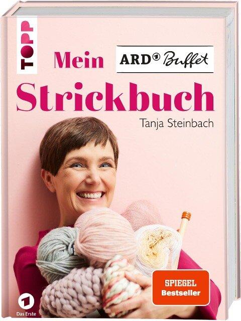 Mein ARD Buffet Strickbuch - SPIEGEL-Bestseller - Tanja Steinbach